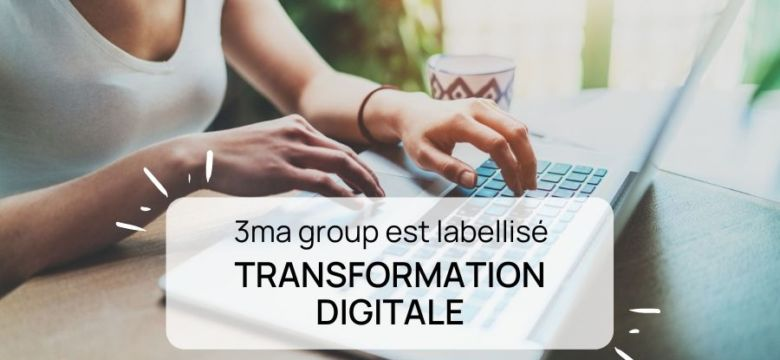 3ma_group_label_transformation_digitale